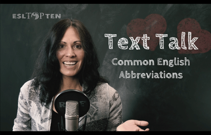 text-talk-common_texting_abbreviations_Nessa_Palmer_esltopten