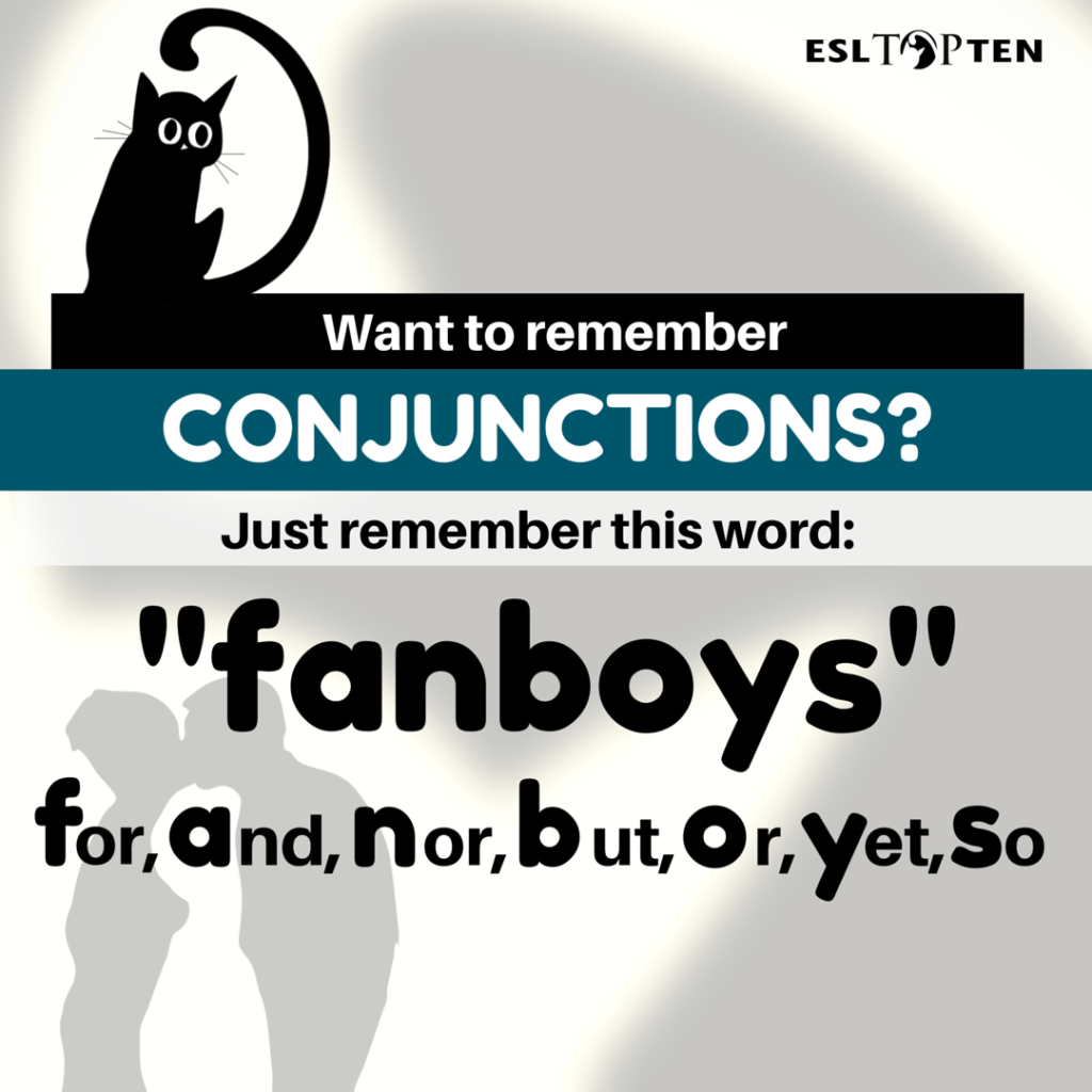 remember conjunctions with fanboys