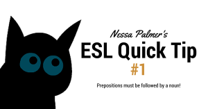 ESL QUICK TIP #1