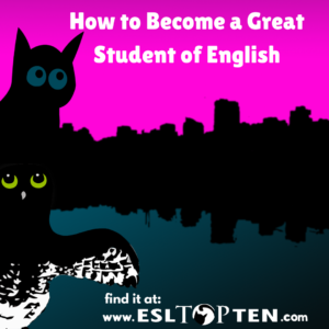 How to become a great student of English