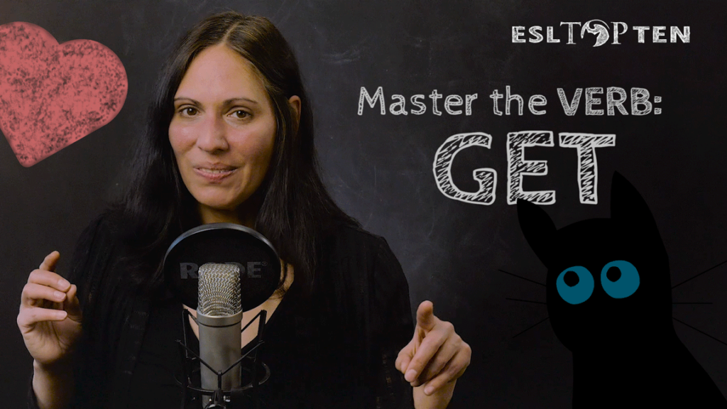 """Master the Verb """"get"""""""